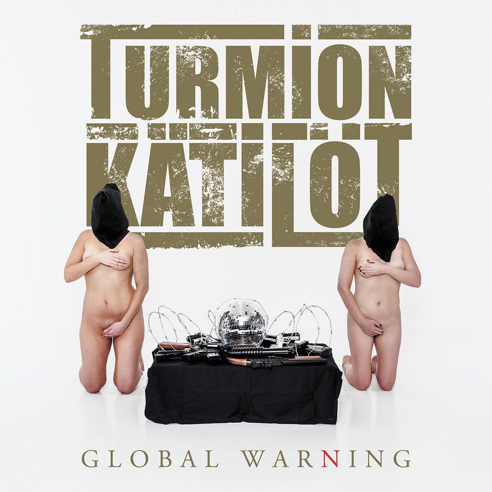 """Chronique de l'album """"Global Warning"""" du groupe TURMION KATILOT"""