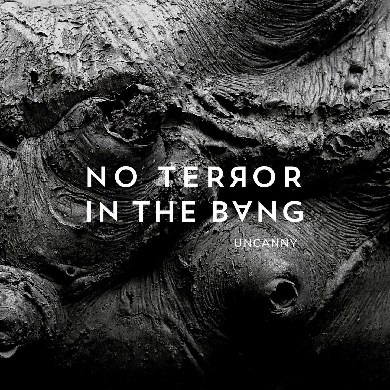 No terror in the bang «Uncanny».