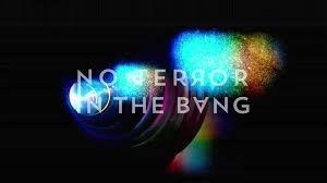 NO TERROR IN THE BANG.