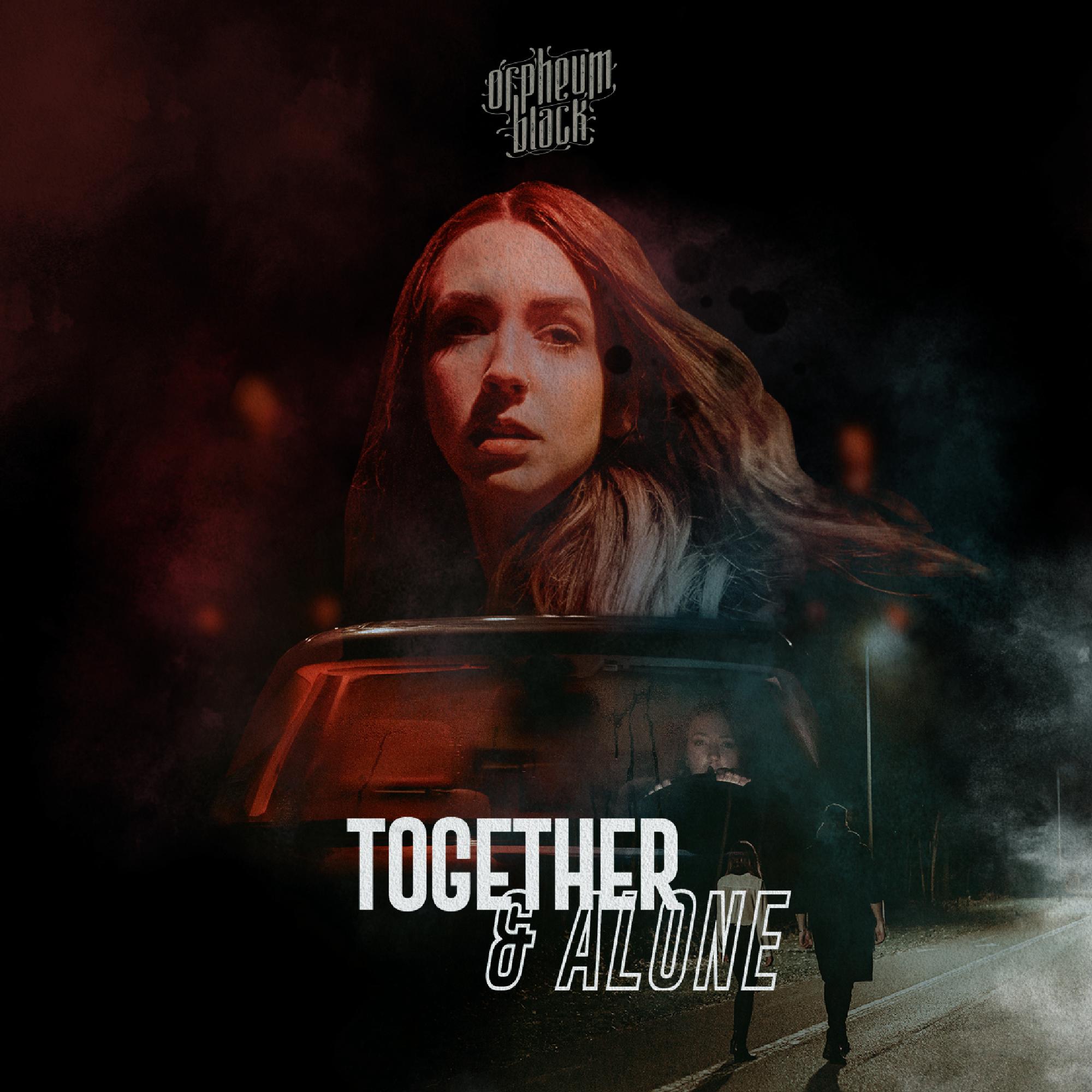 orpheum black together & alone