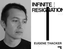 L'auteur EUGENE THACKER.